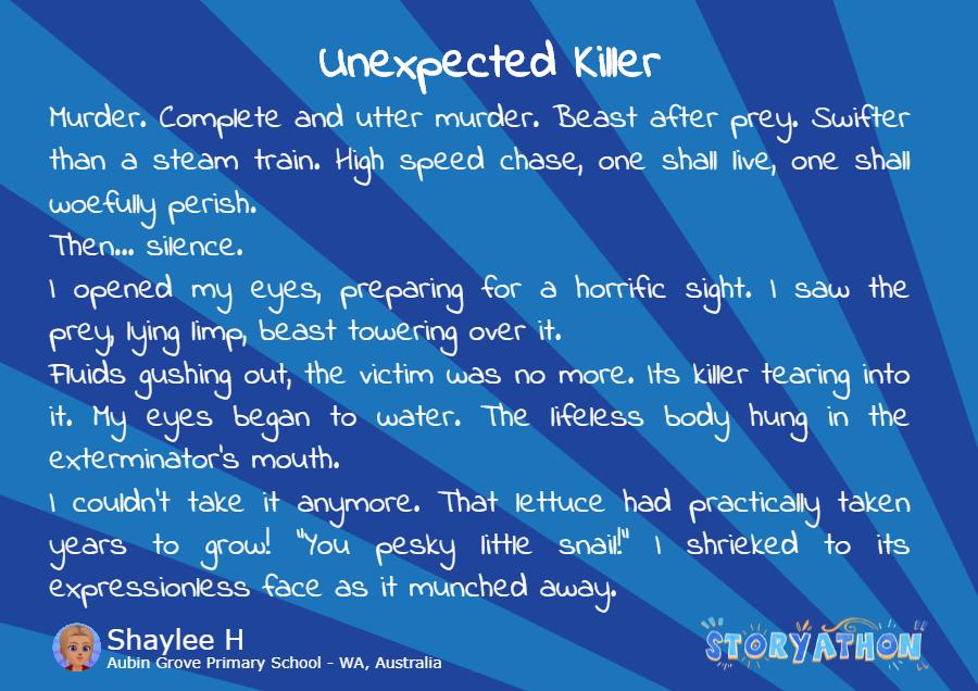 Unexpected Killer by Shaylee H Aubin Grove Primary School - WA Australia