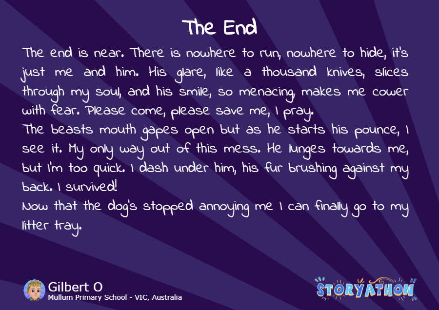 The End by Gilbert O Mullum Primary School VIC Australia
