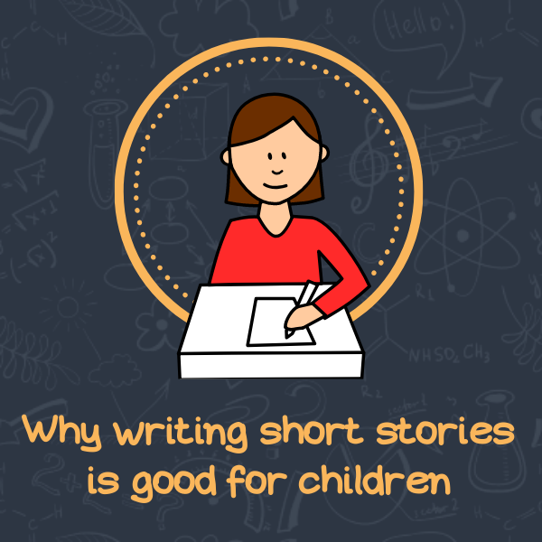 Why writing short stories is good for children