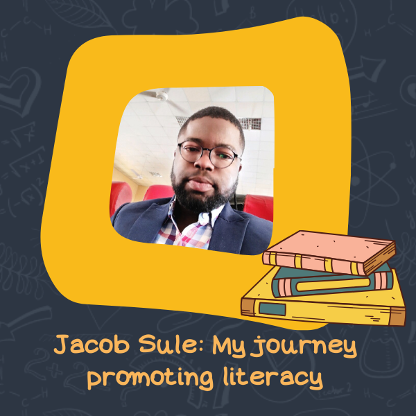 Jacob Sule: My journey promoting literacy