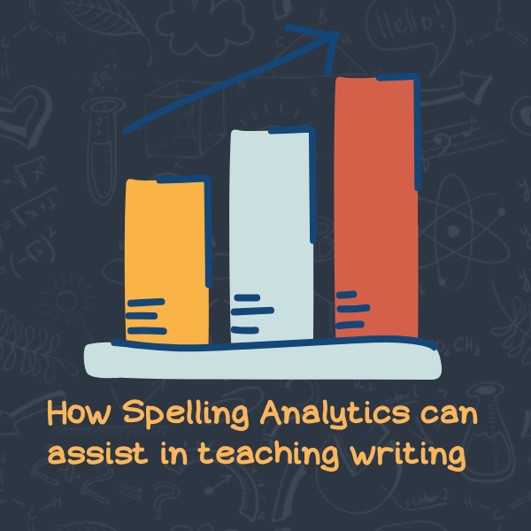 Spelling Analytics Assisting Writing